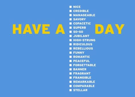 Have a ___ Day
